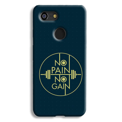 No Pain No Gain Google Pixel 3 Case