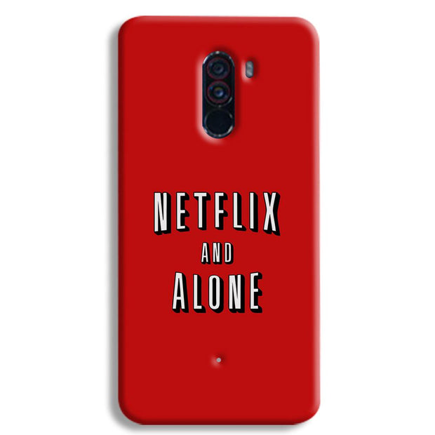 Netflix and Alone POCO F1 Case