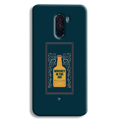 Whiskey In The Jar   POCO F1 Case