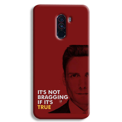 It's Not bragging if its true POCO F1 Case