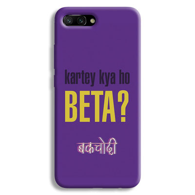Kartey Kya Ho Beta? Honor 10 Case