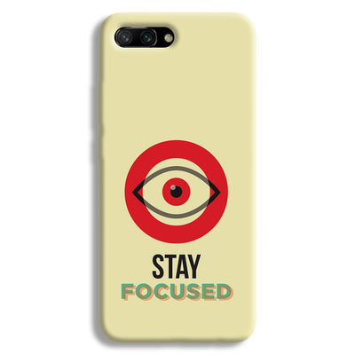 Stay Focussed Honor 10 Case