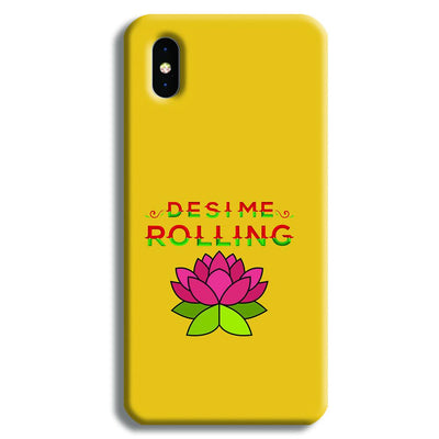 Desi Me Rolling iPhone XS Case
