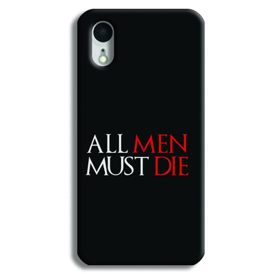 ALL MEN MUST DIE iPhone XR Case