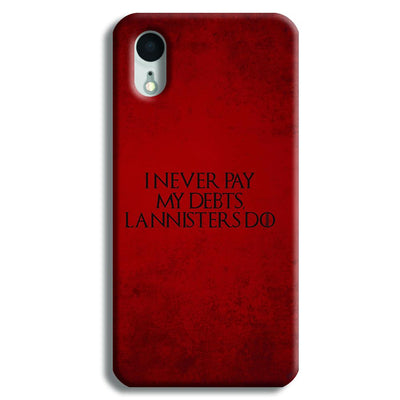I NEVER PAY MY DEBTS iPhone XR Case
