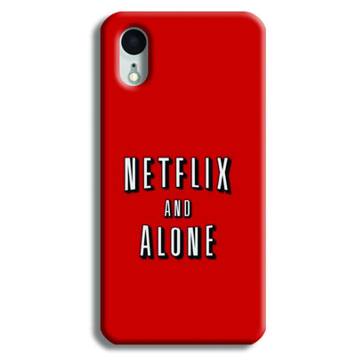 Netflix and Alone iPhone XR Case