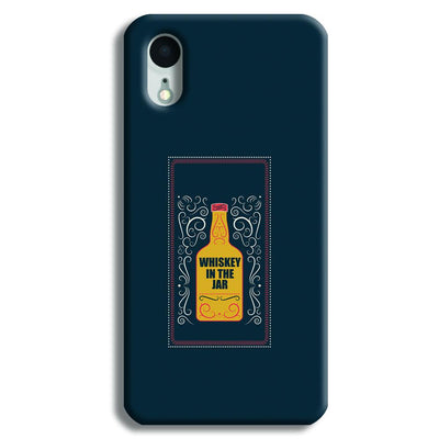 Whiskey In The Jar   iPhone XR Case