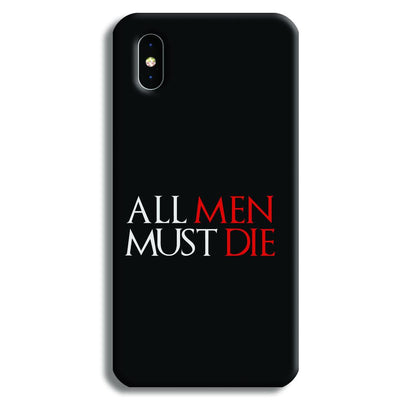 ALL MEN MUST DIE iPhone XS Max Case