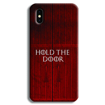 Hold The Door iPhone XS Max Case