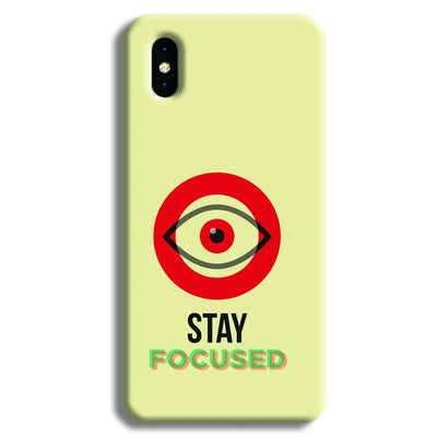 Stay Focussed iPhone XS Max Case
