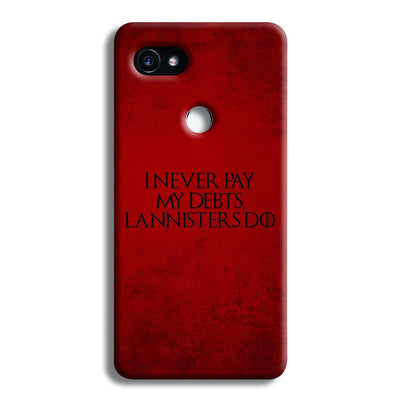 I NEVER PAY MY DEBTS Google Pixel 2 Case