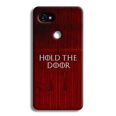 Hold The Door Google Pixel 2 Case