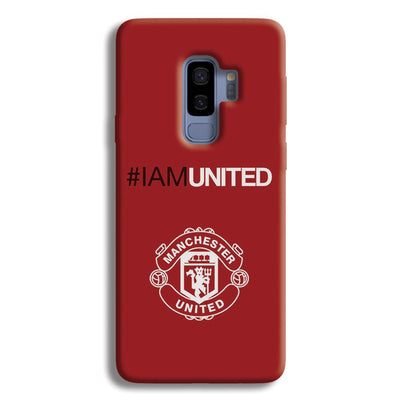 I Am United Samsung Galaxy S9 Plus Case