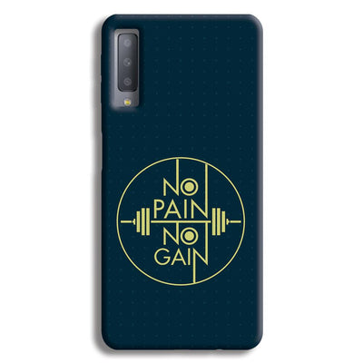 No Pain No Gain Samsung Galaxy A7 Case