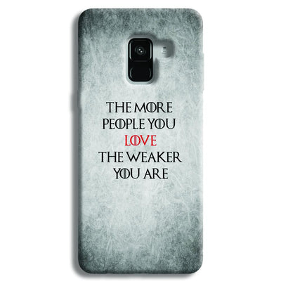 The More People Love You Samsung Galaxy A8 Plus Case