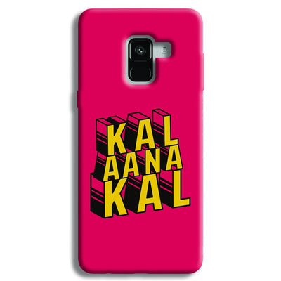 Kal Ana Kal Samsung Galaxy A8 Plus Case