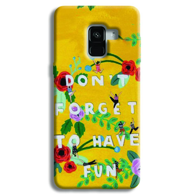 Don't Forget To Have Fun Samsung Galaxy A8 Plus Case
