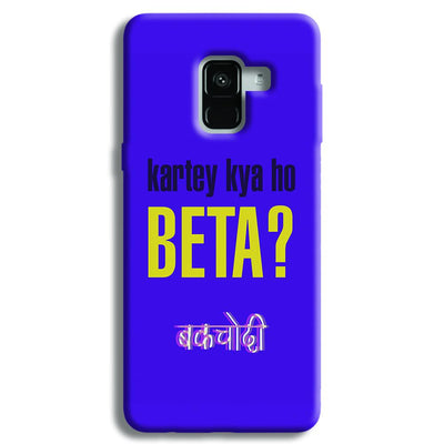 Kartey Kya Ho Beta? Samsung Galaxy A8 Plus Case