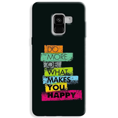 Makes You Happy Samsung Galaxy A8 Plus Case