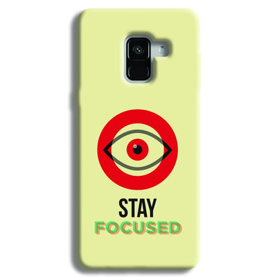 Stay Focussed Samsung Galaxy A8 Plus Case