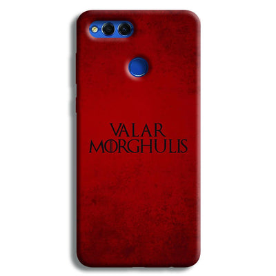 VALAR MORGHULIS Honor 7X Case