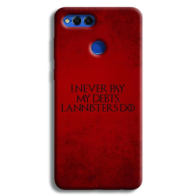 I NEVER PAY MY DEBTS Honor 7X Case