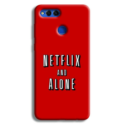 Netflix and Alone Honor 7X Case