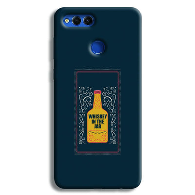 Whiskey In The Jar   Honor 7X Case