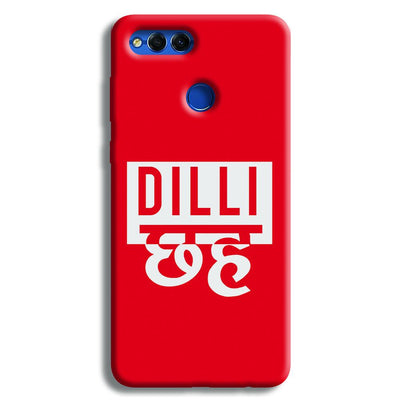 Dilli 6 Honor 7X Case