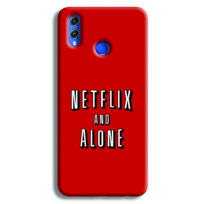 Netflix and Alone Honor 8X Case