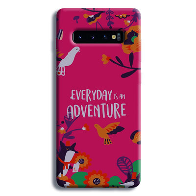 Everyday Is An Adventure Samsung Galaxy S10 Plus Case