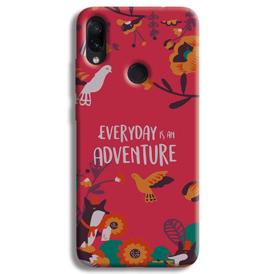 Everyday Is An Adventure Redmi Note 7 Case