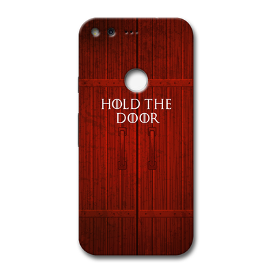 Hold The Door Google Pixel Case
