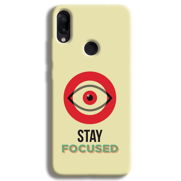 Stay Focussed Redmi Note 7 Case