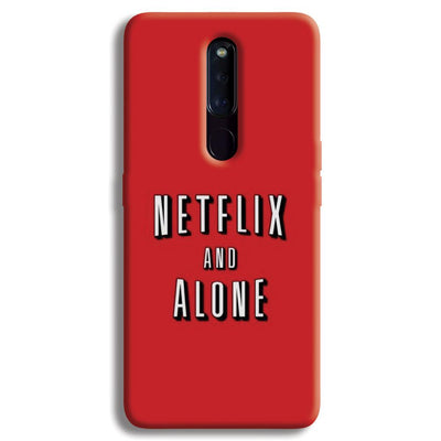 Netflix and Alone OPPO F11 Pro Case