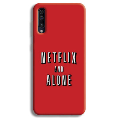 Netflix and Alone Samsung Galaxy A50 Case