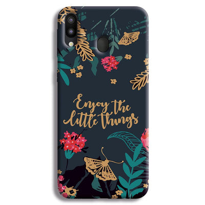 Enjoy the little things Samsung Galaxy M20 Case