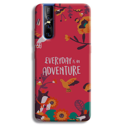 Everyday Is An Adventure Vivo V15 Pro Case