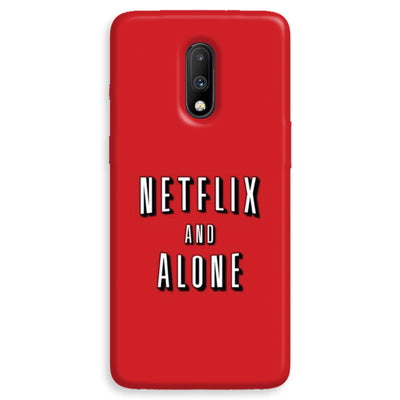 Netflix and Alone OnePlus 7  Case