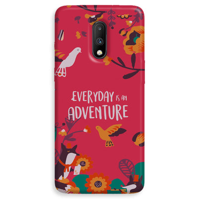 Everyday Is An Adventure OnePlus 7  Case
