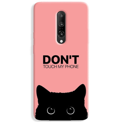 Don't Touch My Phone OnePlus 7 Pro Case