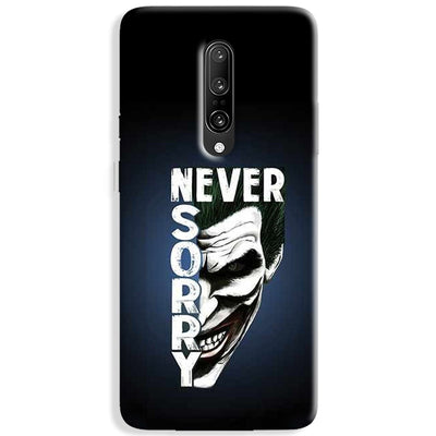 Never Sorry OnePlus 7 Pro Case