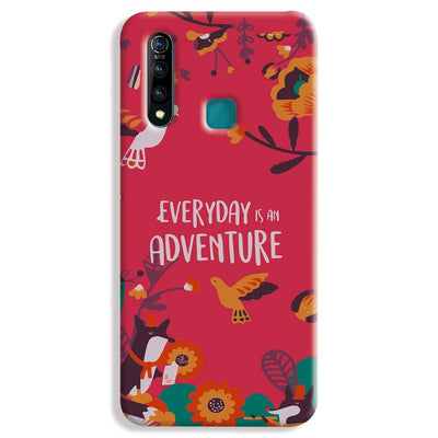 Everyday Is An Adventure Vivo Z1 Pro Case