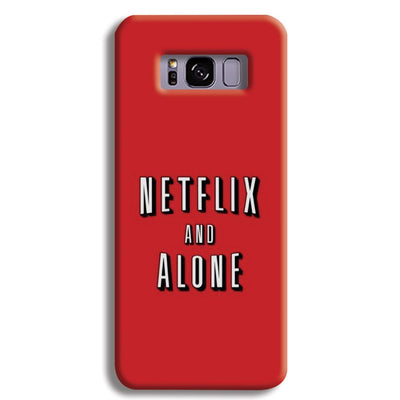 Netflix and Alone Samsung S8 Plus Case