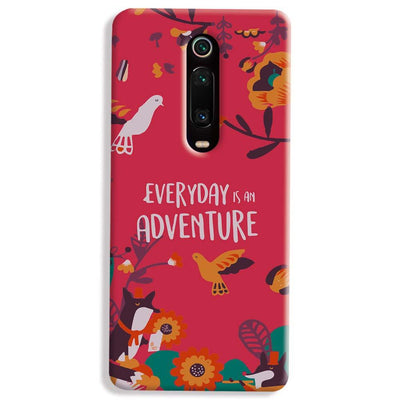 Everyday Is An Adventure Xiaomi Redmi K20 Pro Case