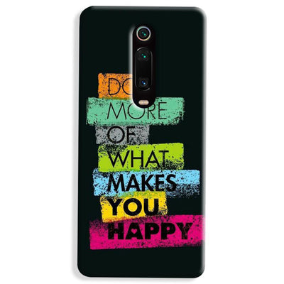 Makes You Happy Xiaomi Redmi K20 Pro Case
