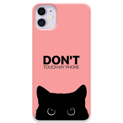 Don't Touch My Phone iPhone 11 Case