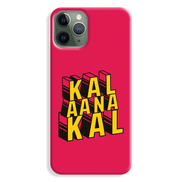 Kal Ana Kal iPhone 11 Pro Max Case