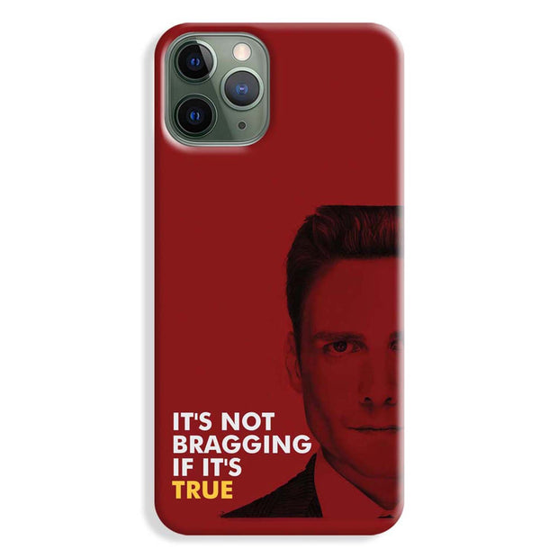 It's Not bragging if its true iPhone 11 Pro Max Case