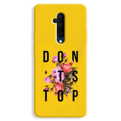 Don't Stop OnePlus 7T Case